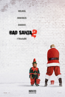 Bad Santa 2 movie cast and synopsis.