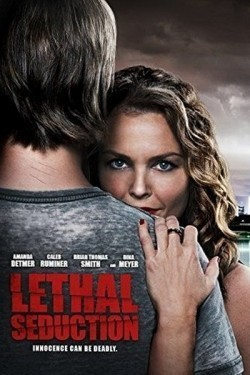 Lethal Seduction movie cast and synopsis.