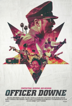 Officer Downe movie cast and synopsis.