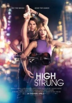 High Strung movie cast and synopsis.