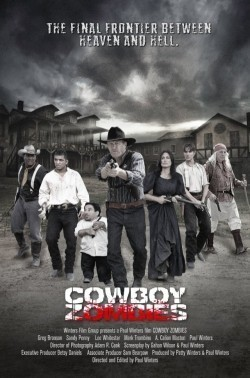 Cowboy Zombies movie cast and synopsis.