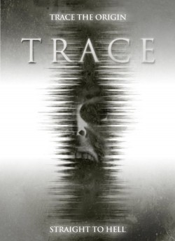Trace movie cast and synopsis.