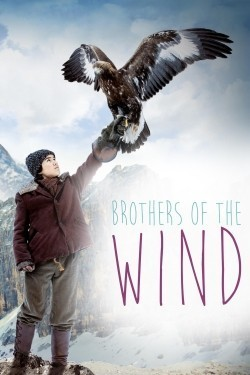 Brothers of the Wind movie cast and synopsis.