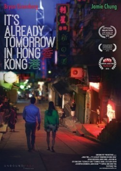 Already Tomorrow in Hong Kong movie cast and synopsis.
