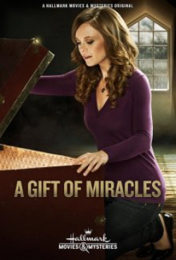 A Gift of Miracles movie cast and synopsis.