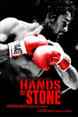 Hands of Stone movie cast and synopsis.