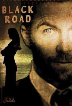 Black Road movie cast and synopsis.