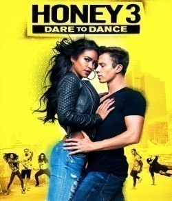Honey 3: Dare to Dance movie cast and synopsis.