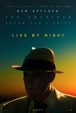 Another movie Live by Night of the director Ben Affleck.