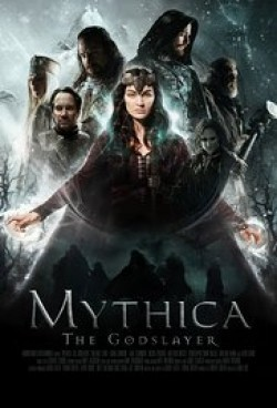 Mythica: The Godslayer movie cast and synopsis.