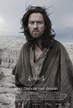 Last Days in the Desert movie cast and synopsis.