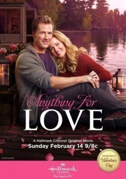 Anything for Love movie cast and synopsis.