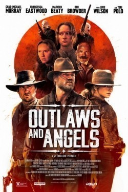 Outlaws and Angels movie cast and synopsis.