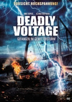 Deadly Voltage movie cast and synopsis.
