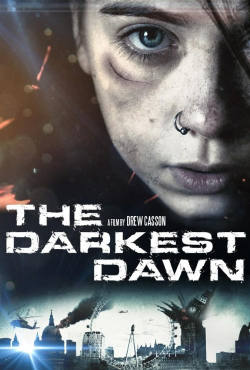 The Darkest Dawn movie cast and synopsis.