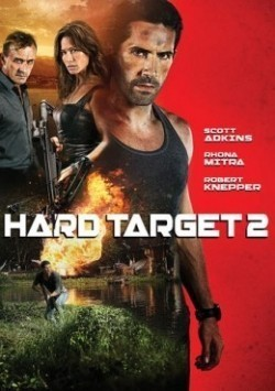 Hard Target 2 movie cast and synopsis.