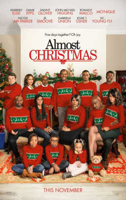 Almost Christmas movie cast and synopsis.