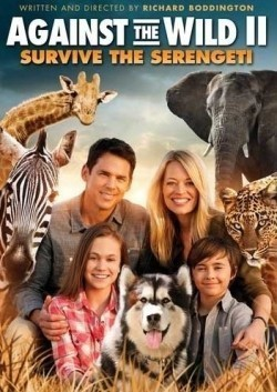 Against the Wild 2: Survive the Serengeti movie cast and synopsis.