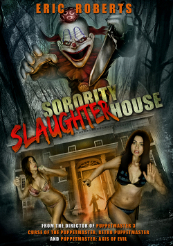 Sorority Slaughterhouse movie cast and synopsis.