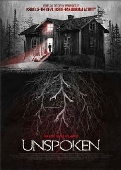 The Unspoken movie cast and synopsis.