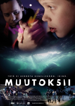Muutoksii movie cast and synopsis.