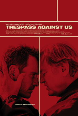 Trespass Against Us movie cast and synopsis.