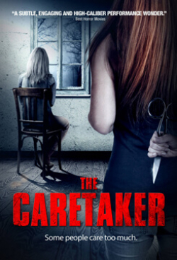The Caretaker movie cast and synopsis.
