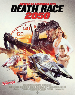 Death Race 2050 movie cast and synopsis.