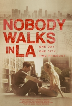 Nobody Walks in L.A. movie cast and synopsis.