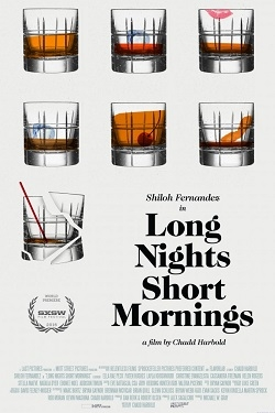 Long Nights Short Mornings movie cast and synopsis.