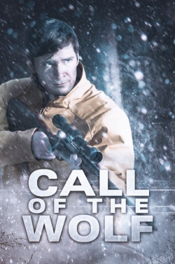 Call of the Wolf movie cast and synopsis.