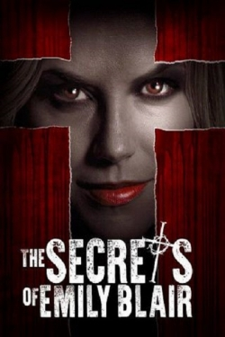 The Secrets of Emily Blair movie cast and synopsis.