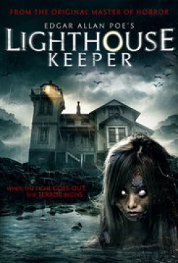 Edgar Allan Poe's Lighthouse Keeper movie cast and synopsis.