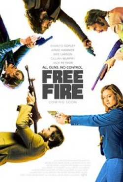 Free Fire movie cast and synopsis.