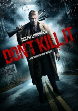 Don't Kill It movie cast and synopsis.