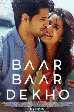 Baar Baar Dekho movie cast and synopsis.
