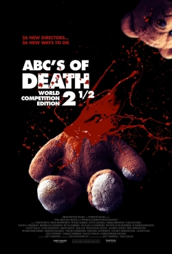 ABCs of Death 2.5 movie cast and synopsis.