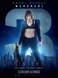 Another movie Seven Sisters of the director Tommy Wirkola.