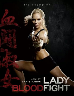 Lady Bloodfight movie cast and synopsis.