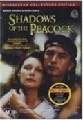 Another movie Shadows of Peacock of the director Phillip Noyce.