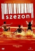 Another movie Szezon of the director Ferenc Torok.