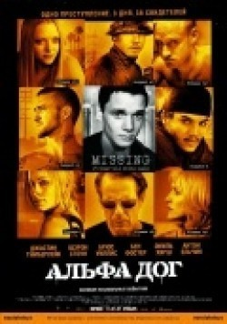 Another movie Alpha Dog of the director Nick Cassavetes.