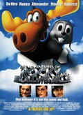 Another movie The Adventures of Rocky & Bullwinkle of the director Des McAnuff.