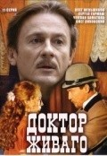 Another movie Doktor Jivago (serial) of the director Aleksandr Proshkin.
