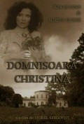 Domnisoara Christina movie cast and synopsis.