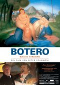 Another movie Botero Born in Medellin of the director Peter Schamoni.