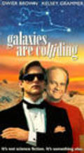 Galaxies Are Colliding with Kelsey Grammer.