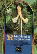 Robin Hood and the Sorcerer with Ray Winstone.