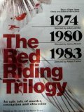 Red Riding: In the Year of Our Lord 1974 is similar to American Buffalo.