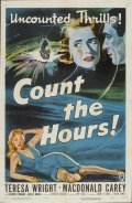 Another movie Count the Hours of the director Don Siegel.
